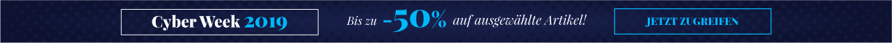 Cyber Week 2019 Bis zu -50% auf ausgewählte Artikel! Jetzt zugreifen