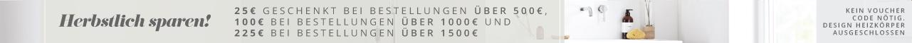 Herbstlich sparen! 25€ geschenkt bei Bestellungen über 500€, 100€ bei Bestellungen über 1000€ und 225€ bei Bestellungen über 1500€