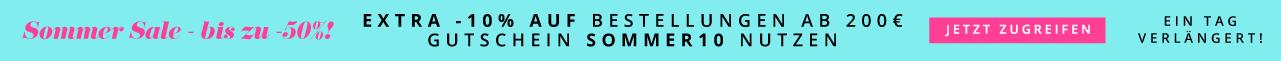 Sommer Sale - bis zu -50%! Extra -10% auf Bestellungen ab 200€ Gutschein SOMMER10